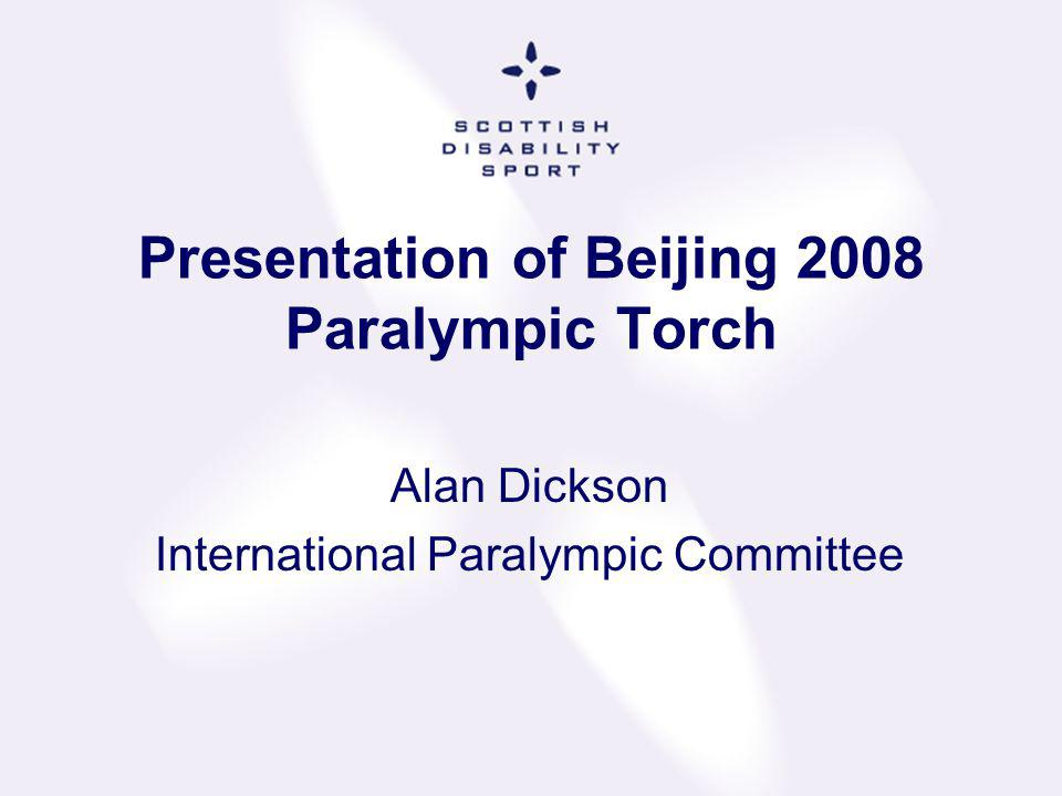 Presentation of Beijing 2008 Paralympic Torch