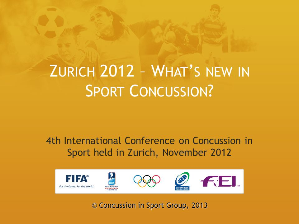 Zurich 2012 – What's new in Sport Concussion