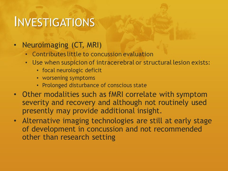 Investigations Neuroimaging (CT, MRI)