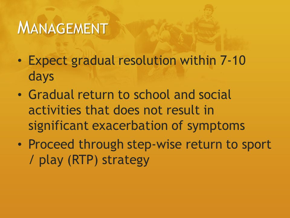 Management Expect gradual resolution within 7-10 days