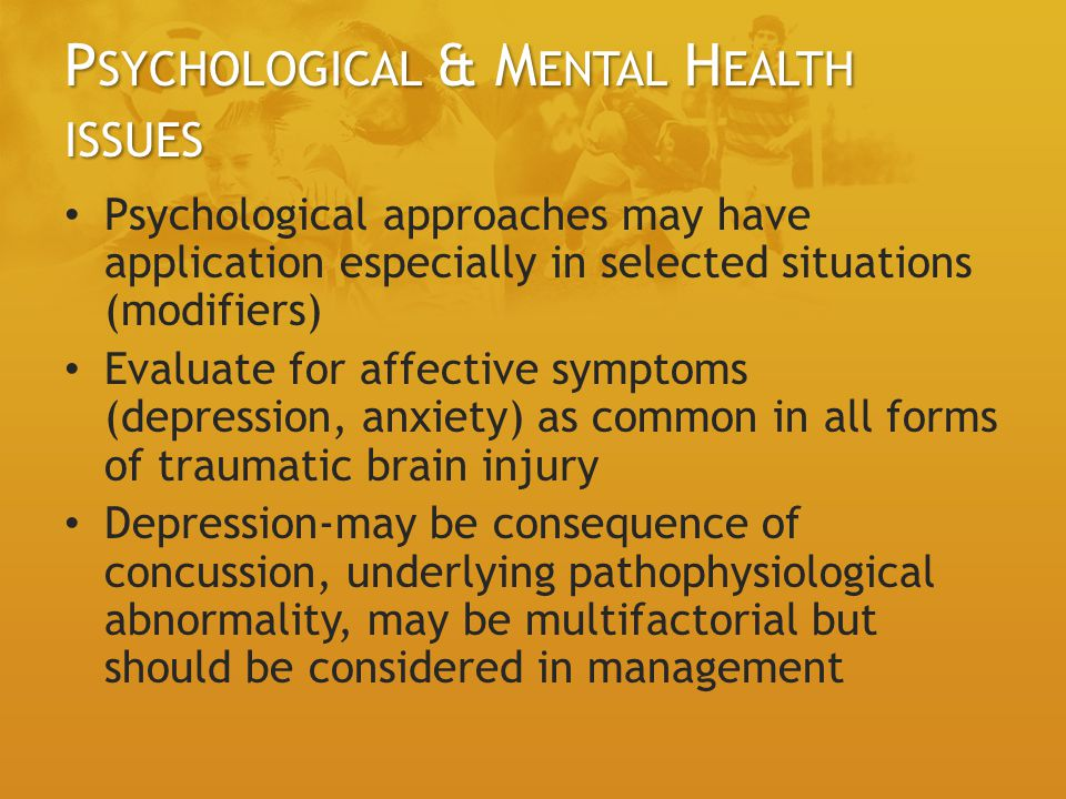 Psychological & Mental Health issues