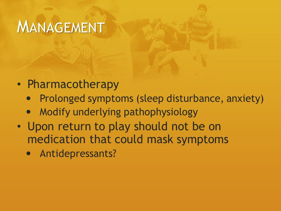 Management Pharmacotherapy