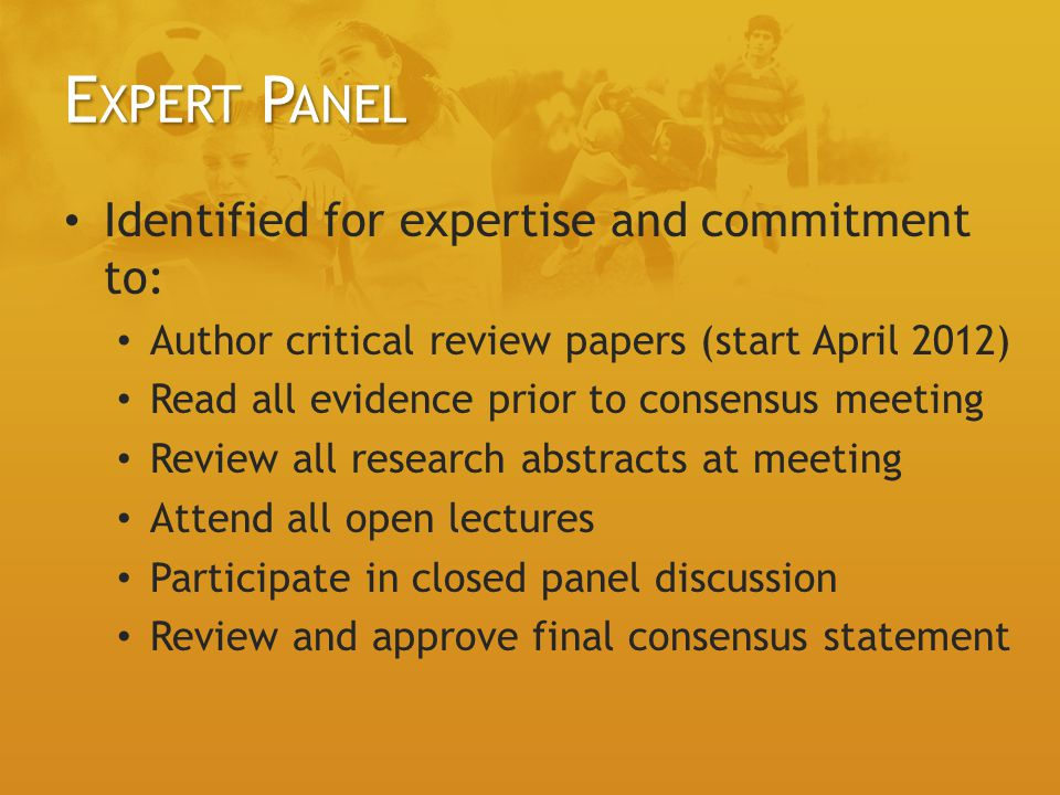 Expert Panel Identified for expertise and commitment to: