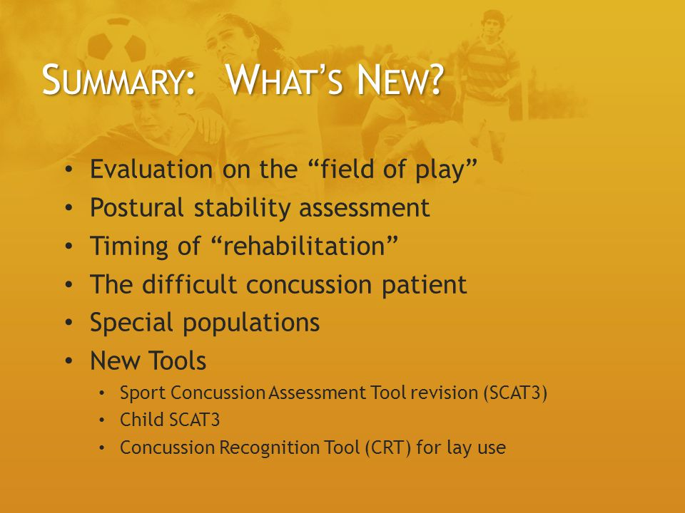 Summary: What's New Evaluation on the field of play