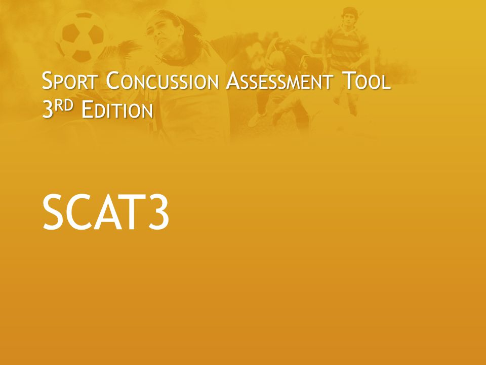 Sport Concussion Assessment Tool 3rd Edition SCAT3