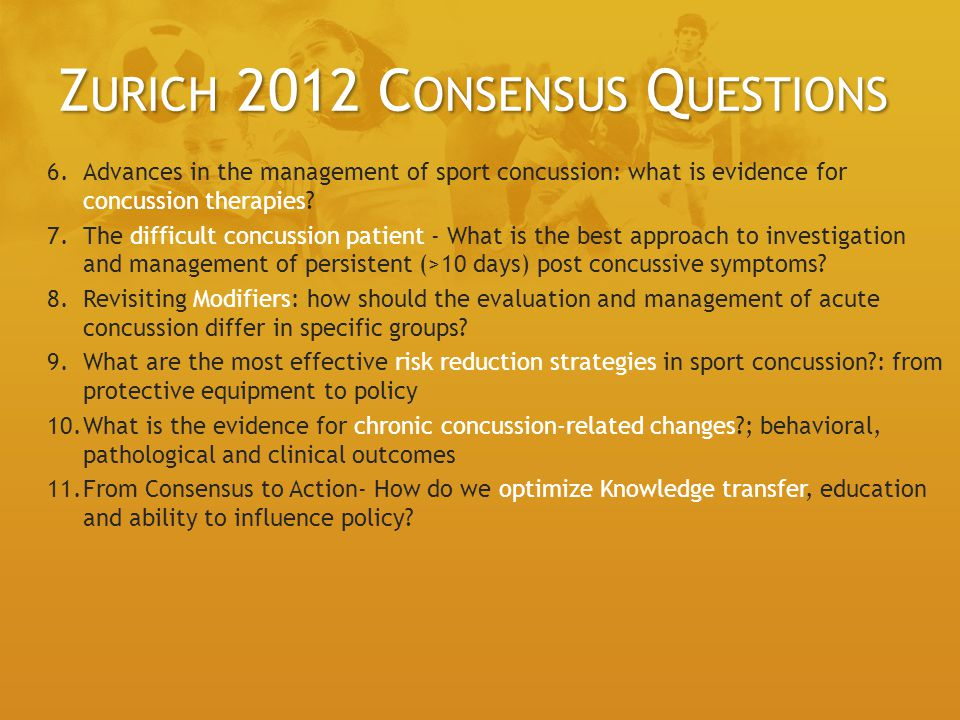 Zurich 2012 Consensus Questions