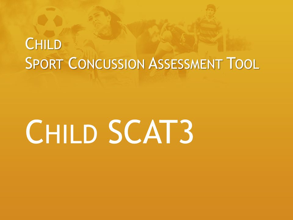 Child Sport Concussion Assessment Tool Child SCAT3