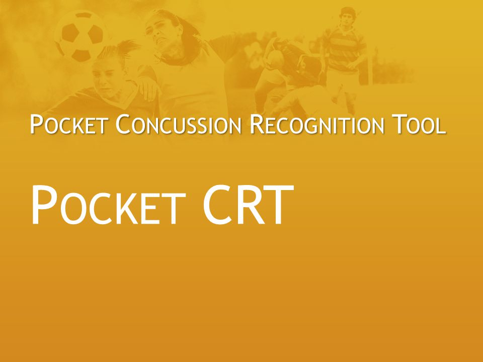 Pocket Concussion Recognition Tool Pocket CRT