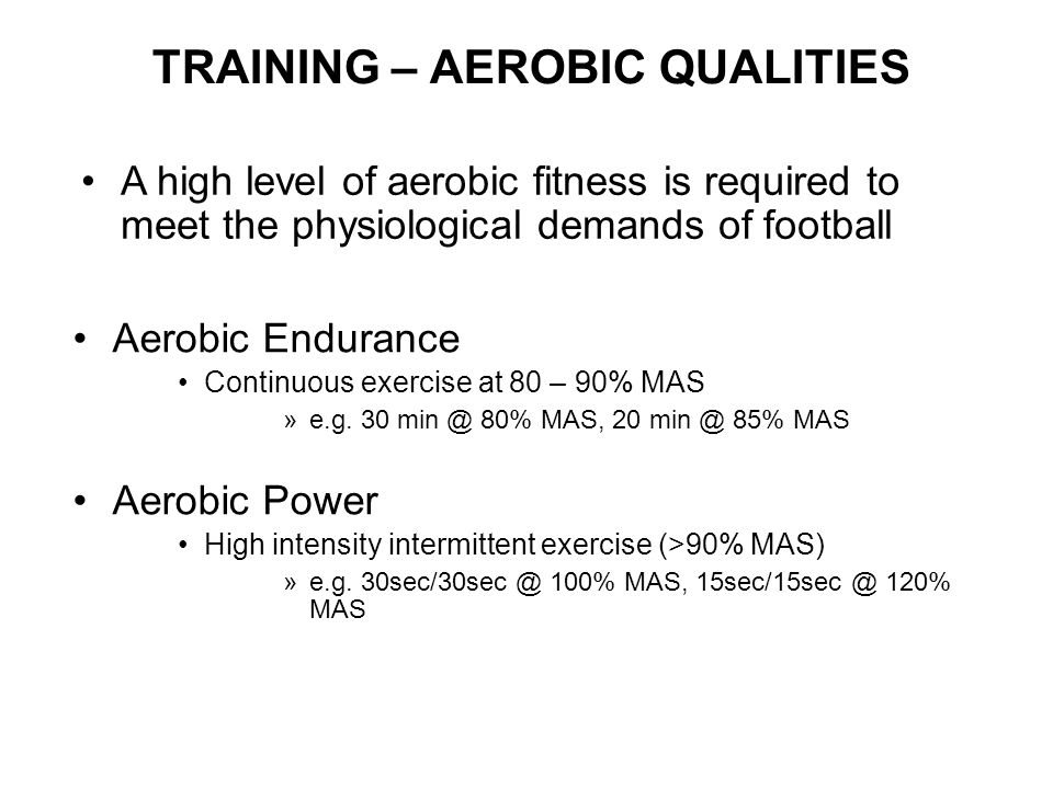 TRAINING – AEROBIC QUALITIES
