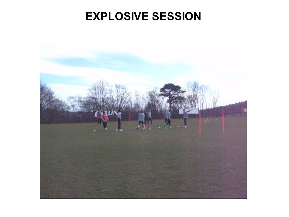 EXPLOSIVE SESSION