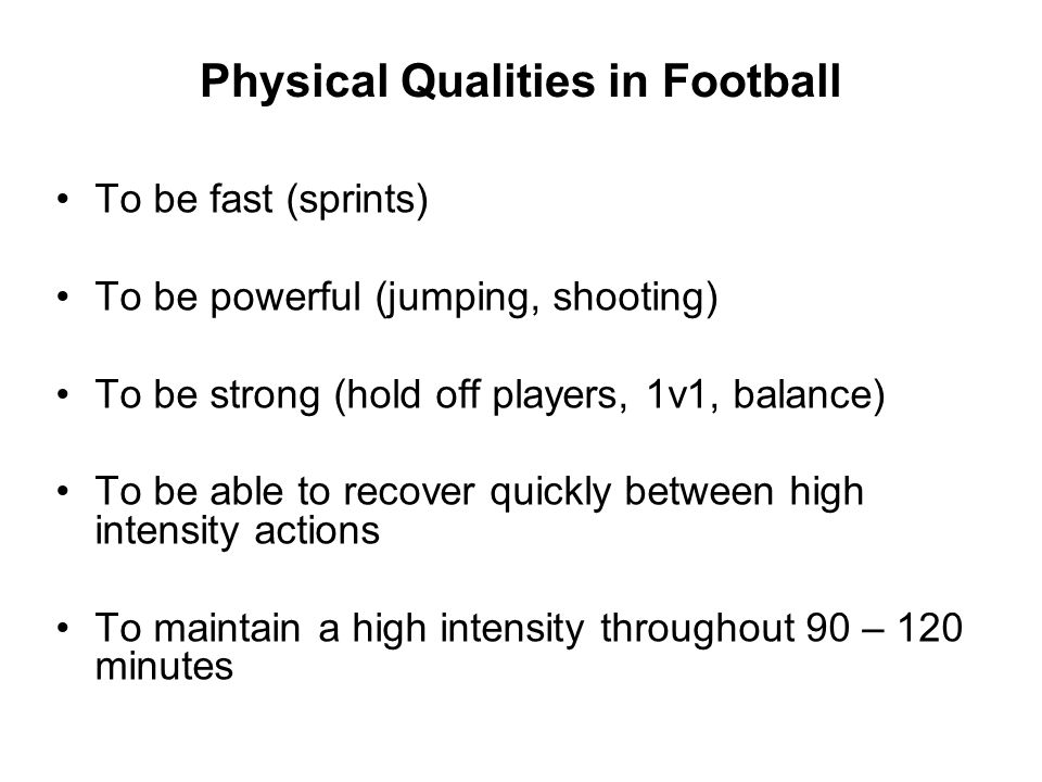 Physical Qualities in Football
