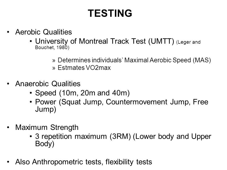 TESTING Aerobic Qualities