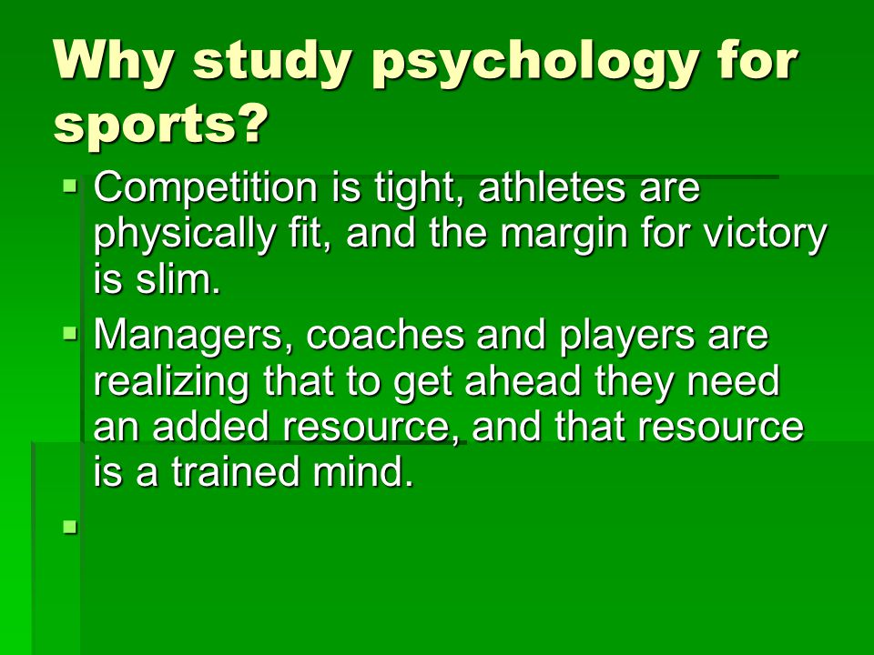Why study psychology for sports