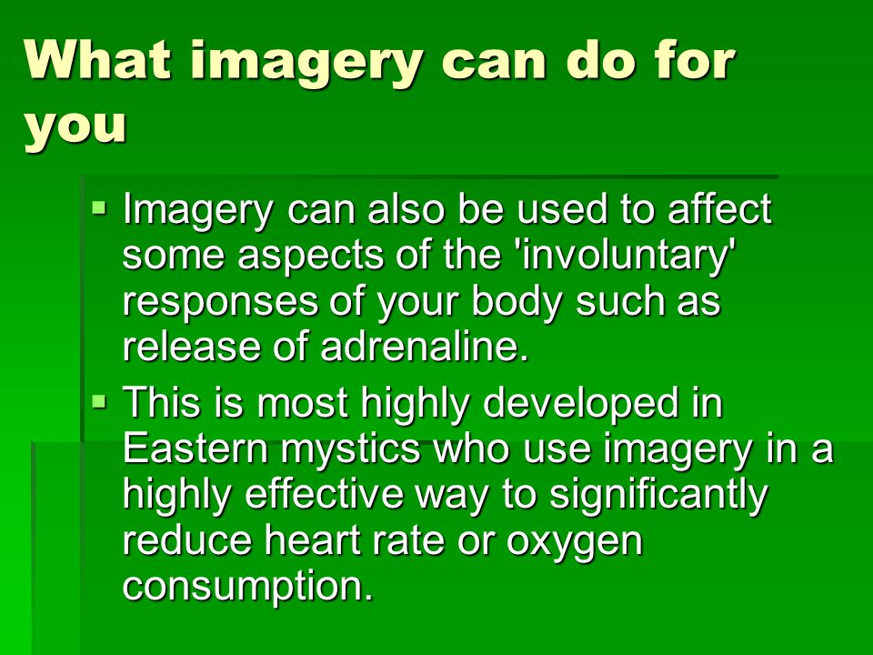 What imagery can do for you