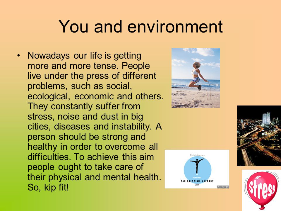 You and environment