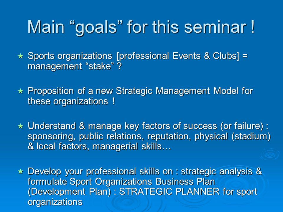Main goals for this seminar !