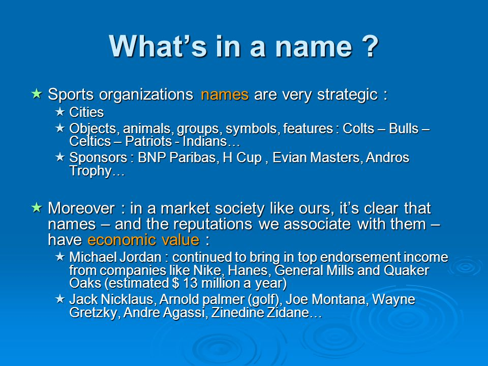 What's in a name Sports organizations names are very strategic :