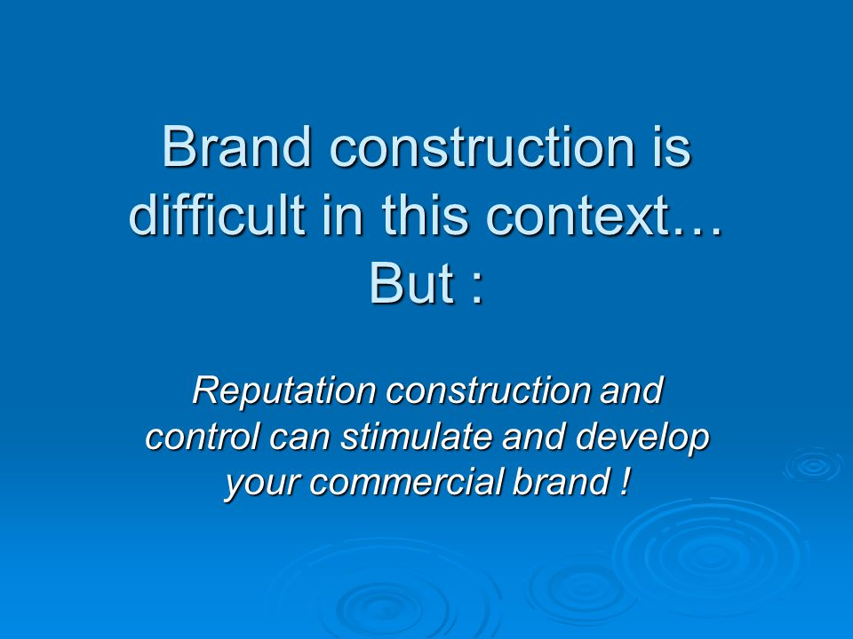 Brand construction is difficult in this context… But :