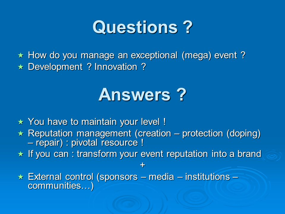 Questions Answers How do you manage an exceptional (mega) event