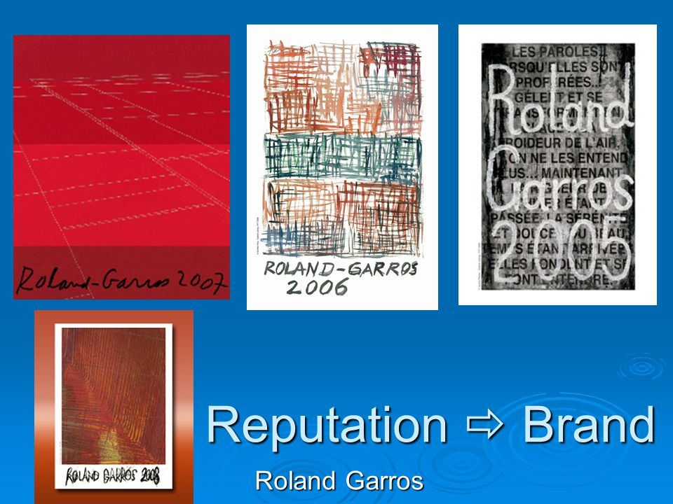 Reputation  Brand Roland Garros