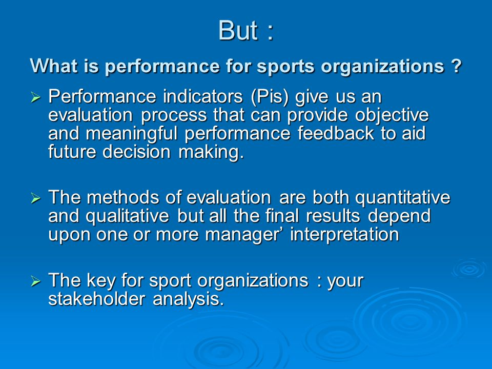 But : what is performance for sports organizations