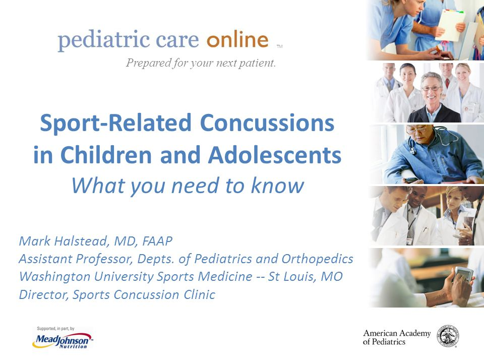 TM Prepared for your next patient. Sport-Related Concussions in Children and Adolescents What you need to know.