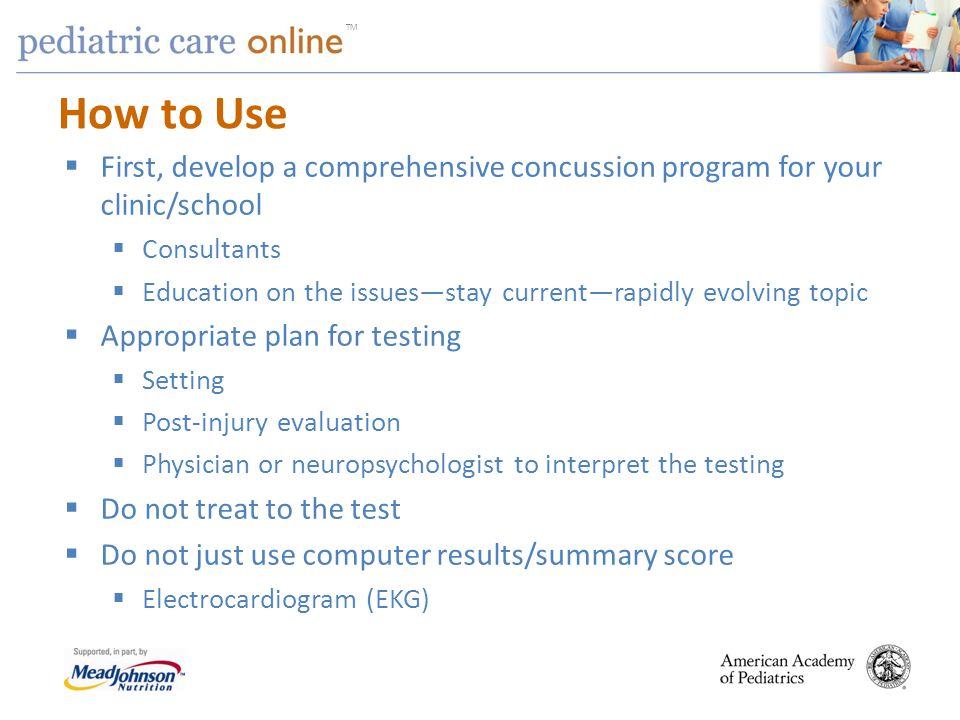 How to Use First, develop a comprehensive concussion program for your clinic/school. Consultants.