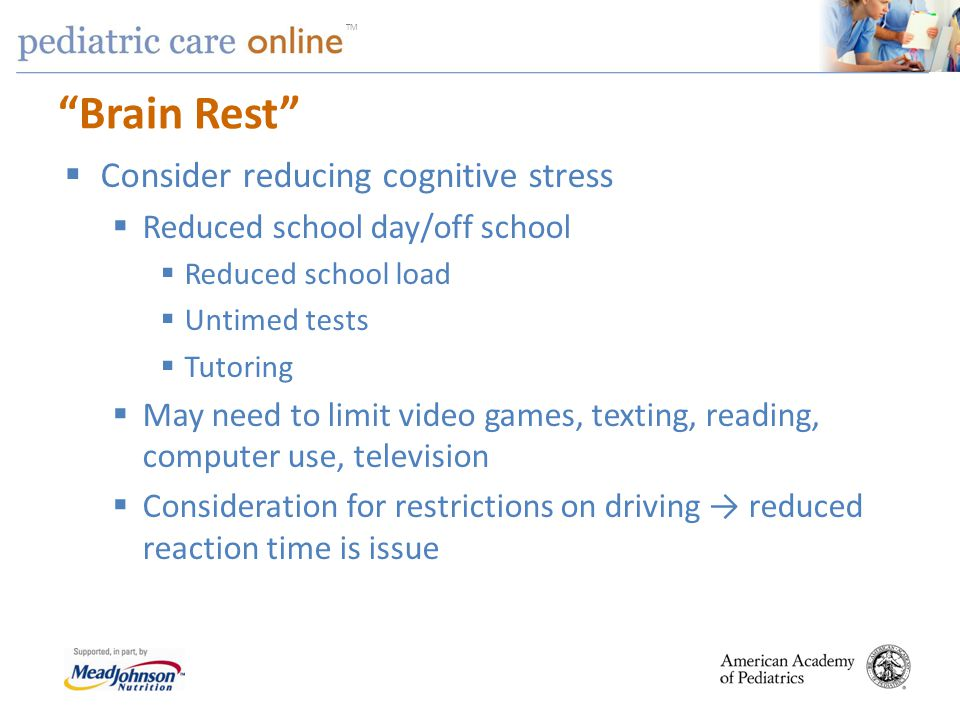 Brain Rest Consider reducing cognitive stress