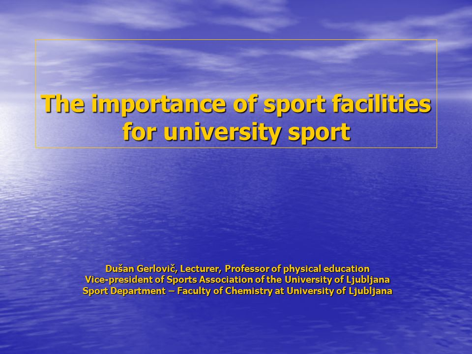 The importance of sport facilities for university sport