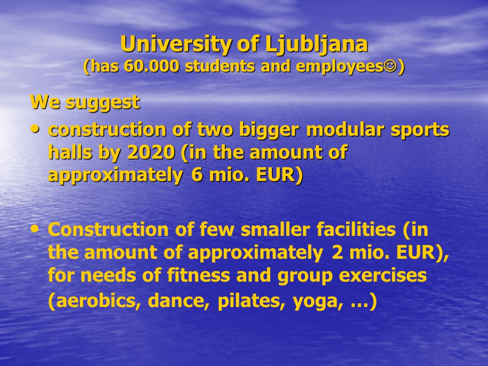 University of Ljubljana (has 60.000 students and employees)