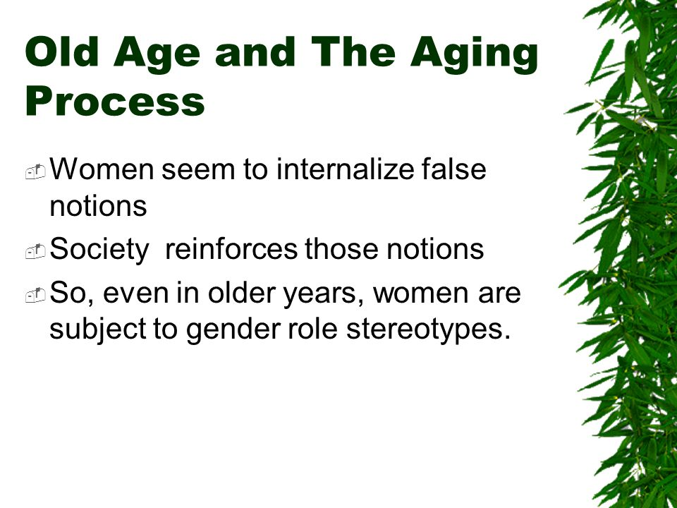 Old Age and The Aging Process