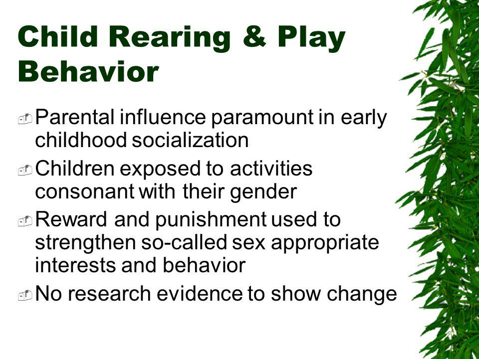 Child Rearing & Play Behavior