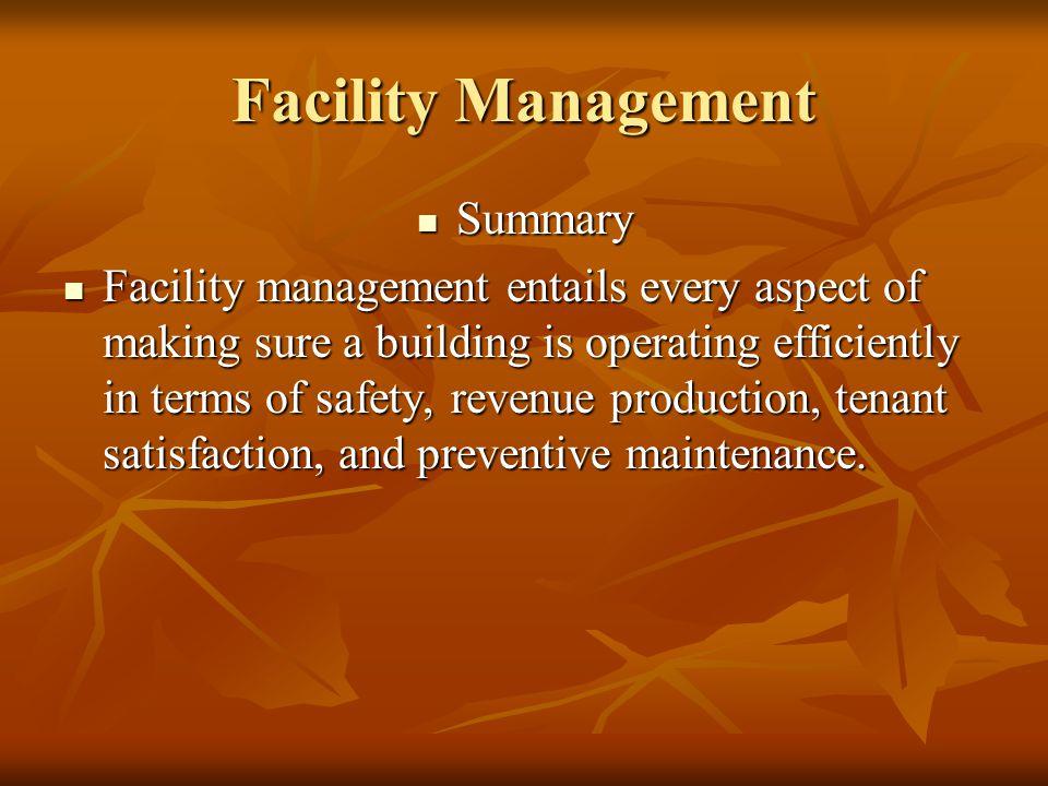 Facility Management Summary