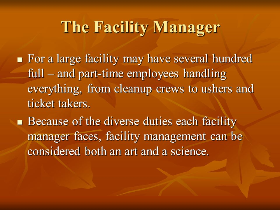 The Facility Manager