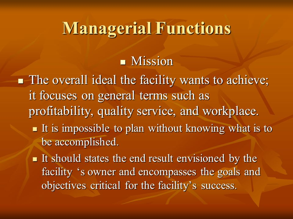 Managerial Functions Mission