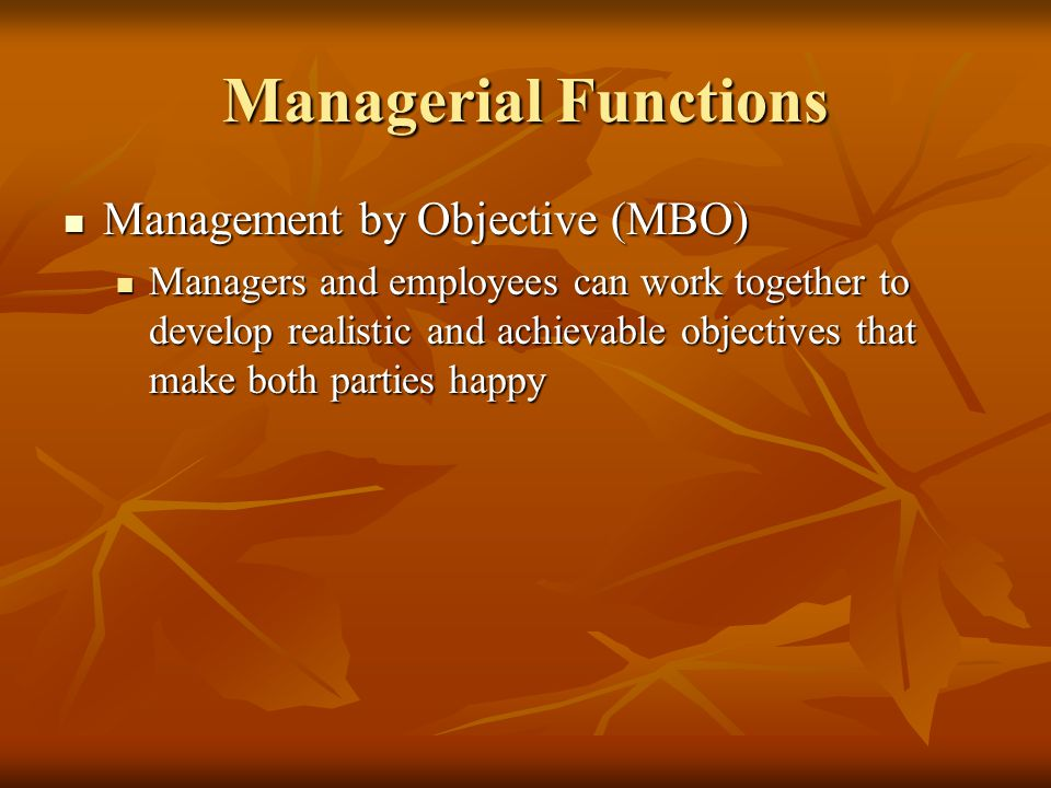 Managerial Functions Management by Objective (MBO)