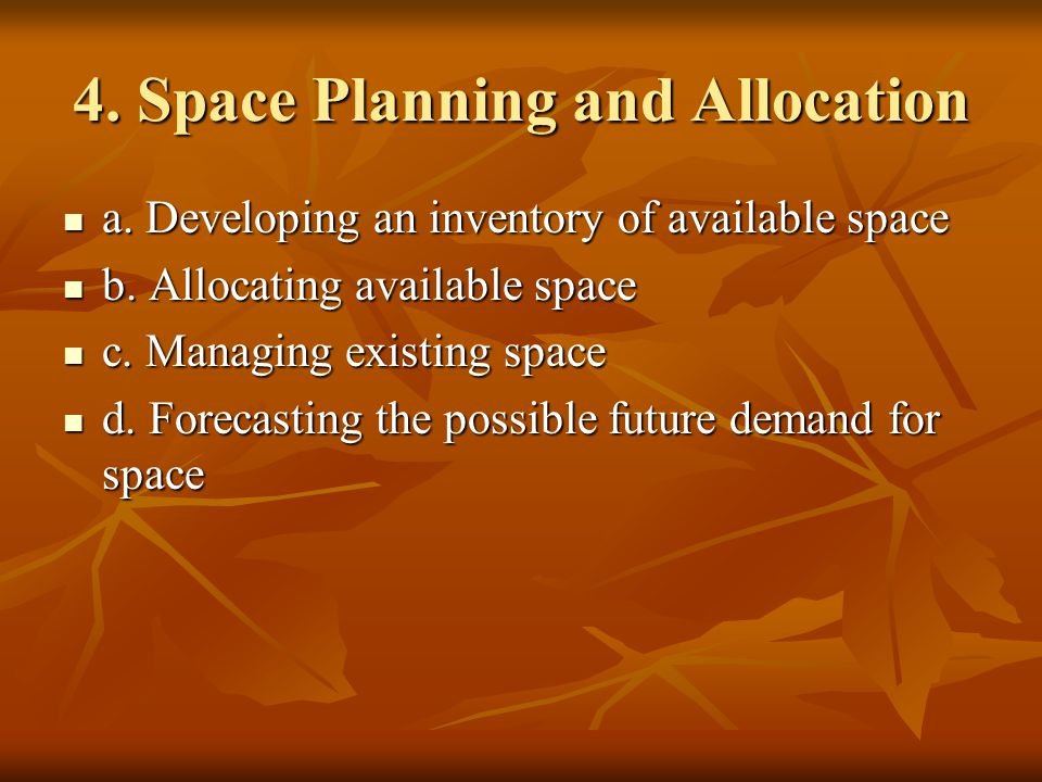 4. Space Planning and Allocation