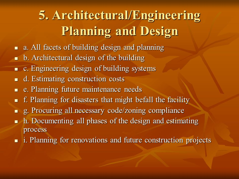 5. Architectural/Engineering Planning and Design