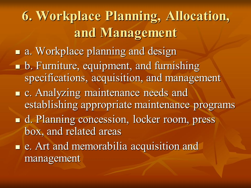 6. Workplace Planning, Allocation, and Management