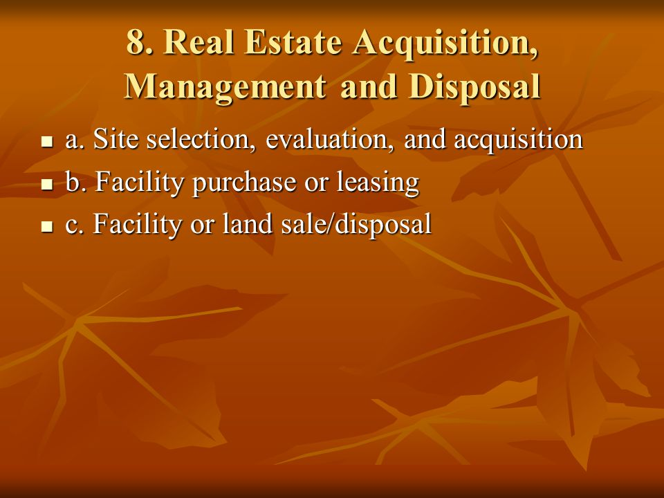 8. Real Estate Acquisition, Management and Disposal