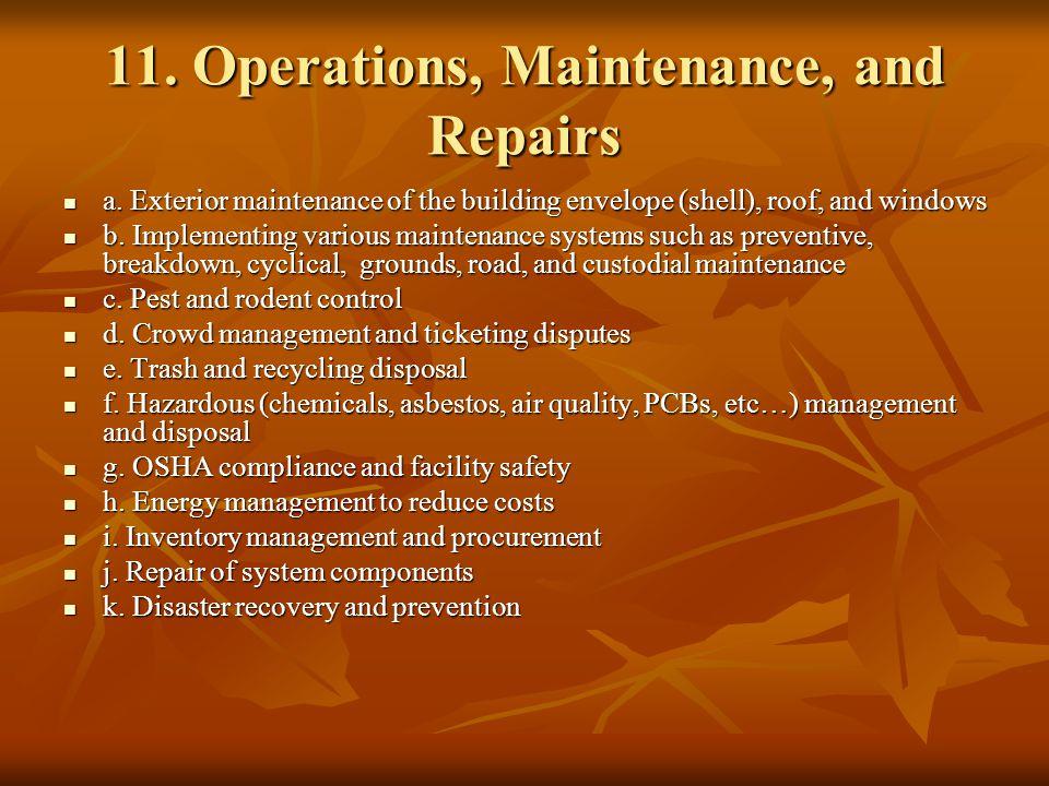 11. Operations, Maintenance, and Repairs