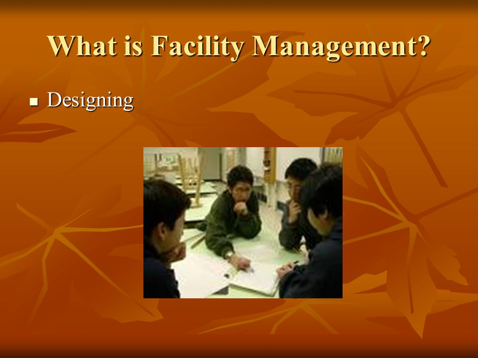 What is Facility Management