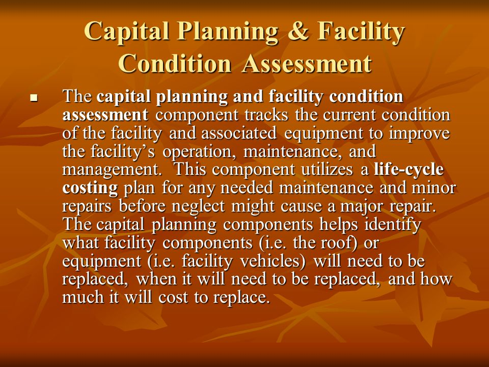 Capital Planning & Facility Condition Assessment