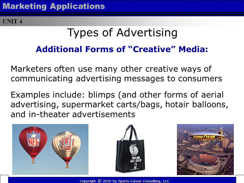 Additional Forms of Creative Media: