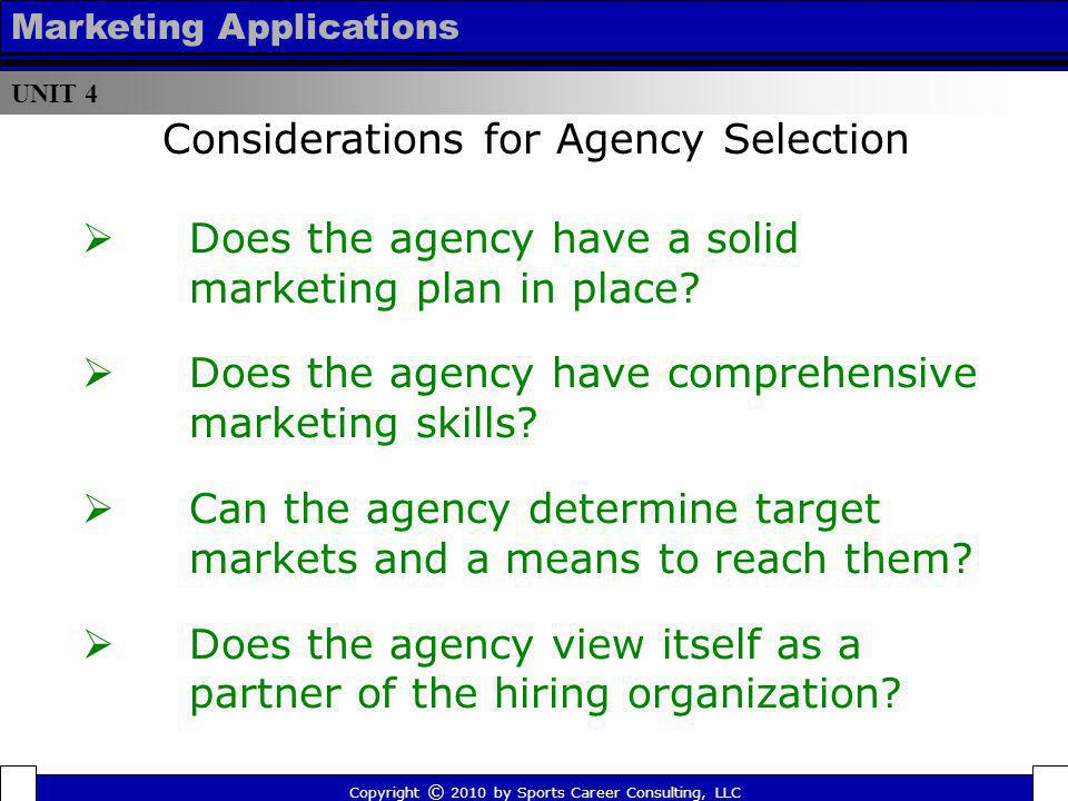 Considerations for Agency Selection