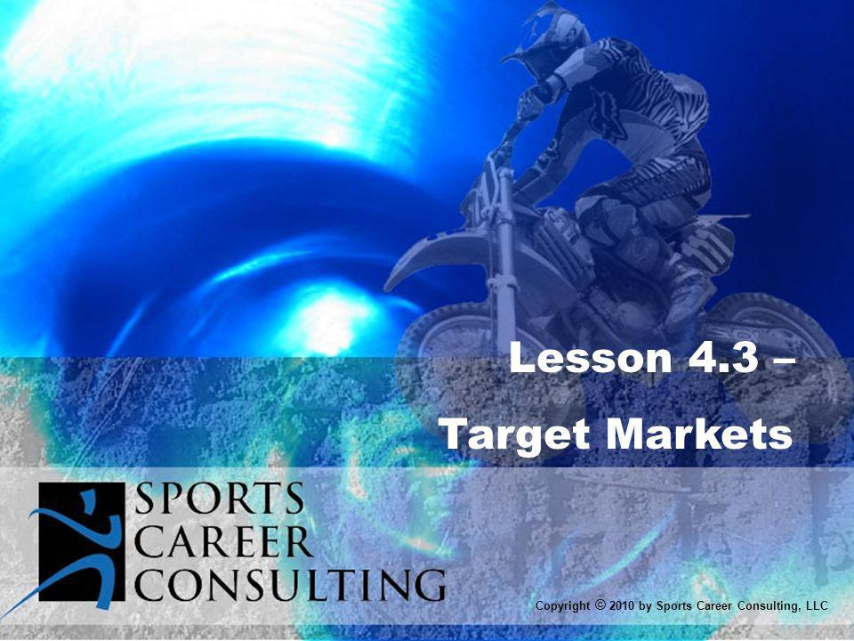 Lesson 4.3 – Target Markets