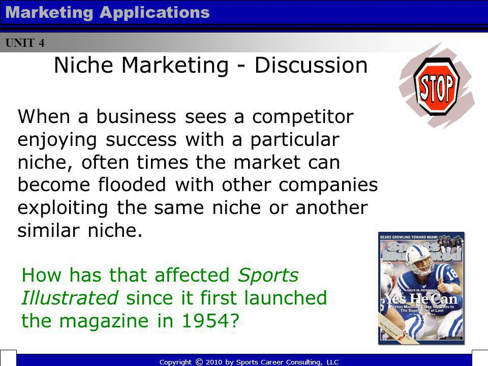 UNIT 4 Marketing Applications. Niche Marketing - Discussion.