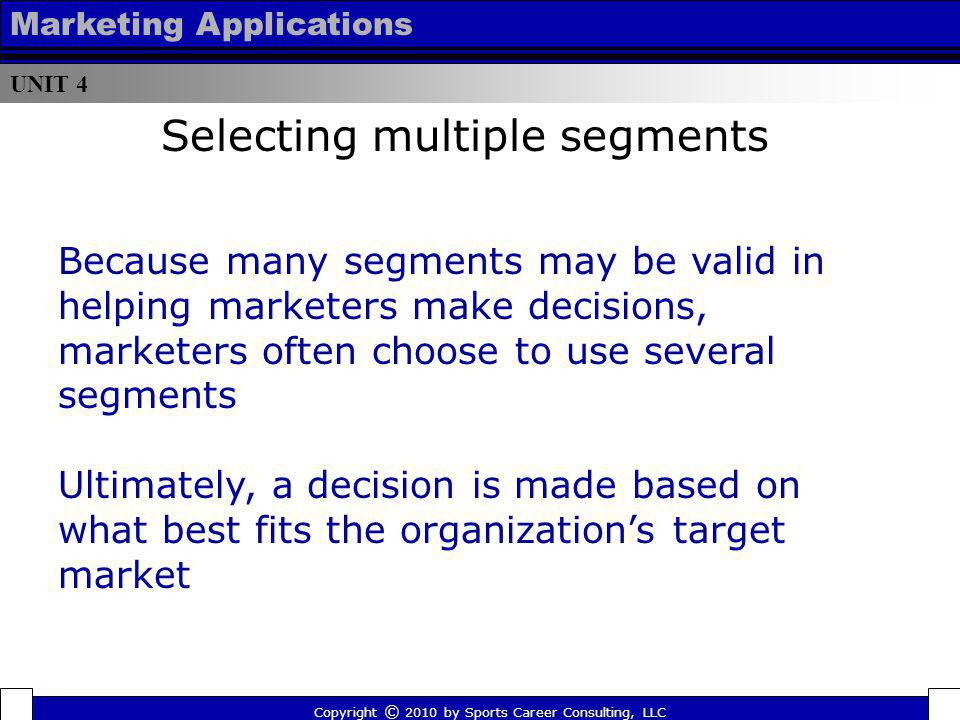 Selecting multiple segments