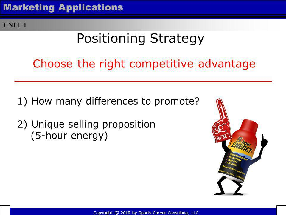 Choose the right competitive advantage