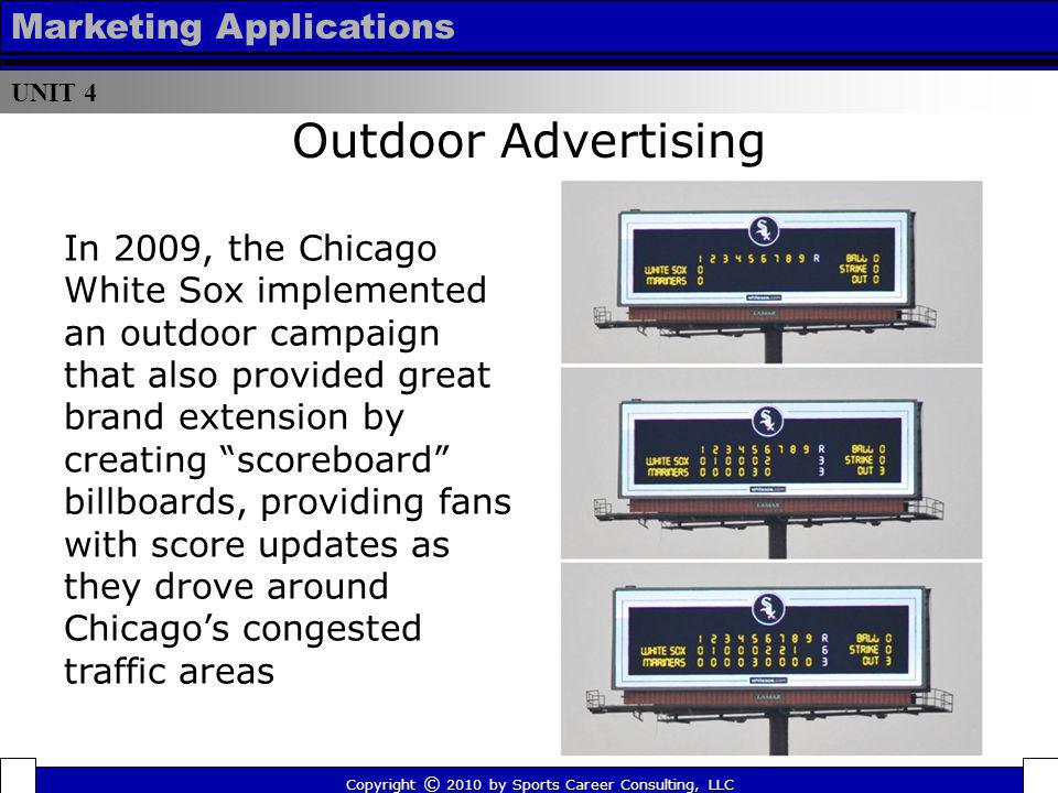 Outdoor Advertising Marketing Applications In 2009, the Chicago